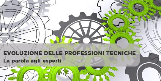 Evoluzione delle professioni tecniche