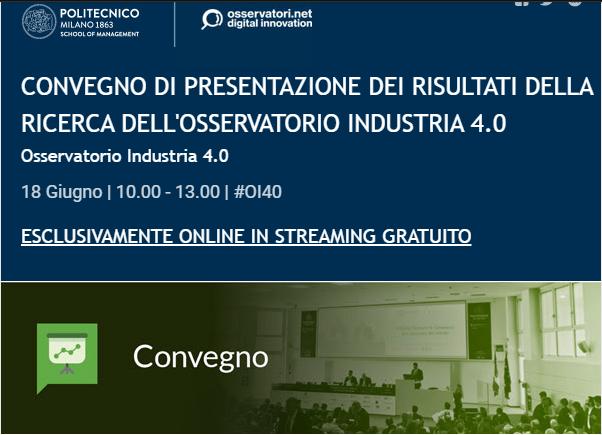 CONVEGNO DI PRESENTAZIONE DEI RISULTATI DELLA RICERCA DELL'OSSERVATORIO INDUSTRIA 4.0