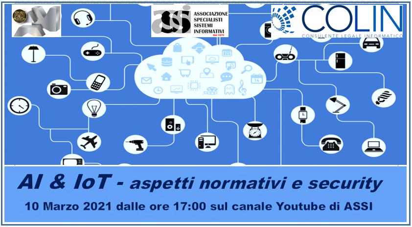 Webinar 10 marzo 2021: Intelligenza Artificiale e Internet of Things,  aspetti normativi e di cybersicurezza
