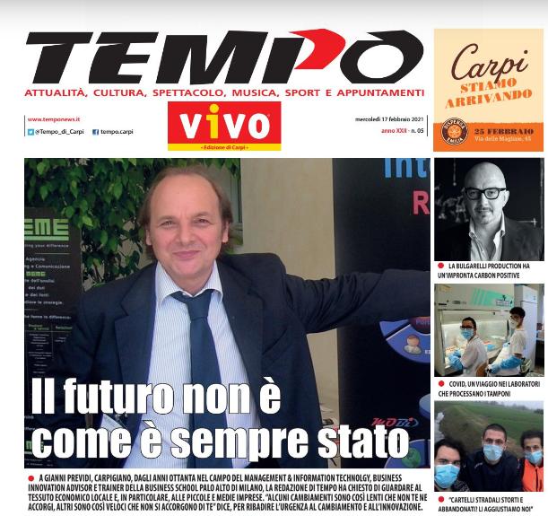 Intervista dove la redazione di Tempo  ha chiesto a Gianni Previdi di guardare al tessuto economico del settore fashion a Carpi