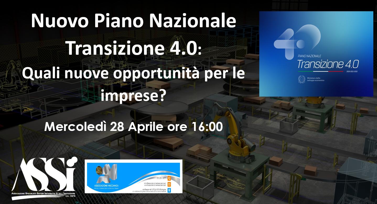 Webinar: Nuovo Piano Nazionale Transizione 4.0: Quali nuove opportunità per le imprese? Mercoledì 28 Aprile ore 16:00