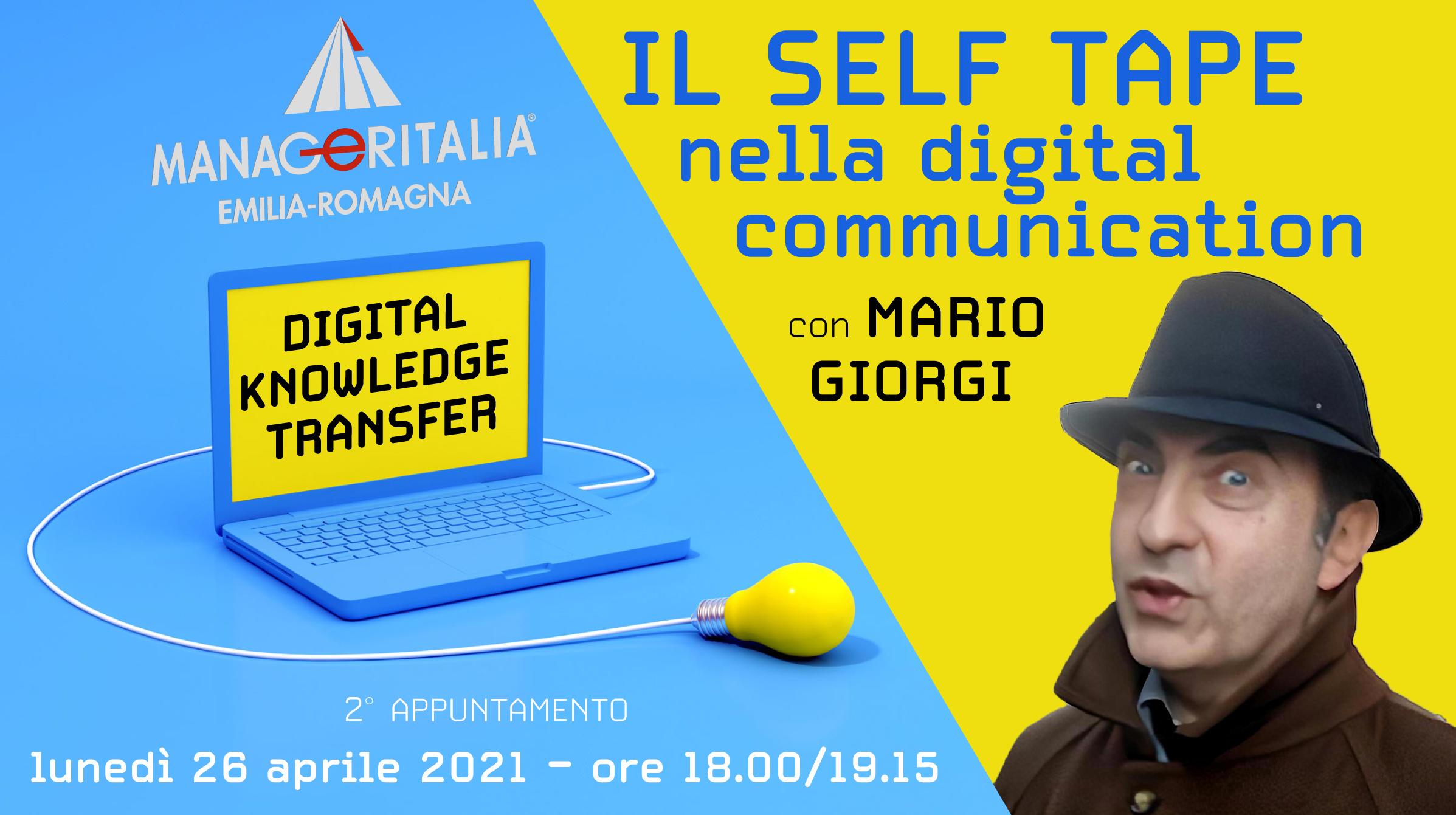 Self Tape nella digital communication – Manager Italia